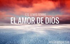 LEWIS-AMOR-DIOS
